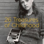 26 Treasures of Childhood