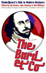 The Bard & Co: Shakespeare's Role in Modern Business